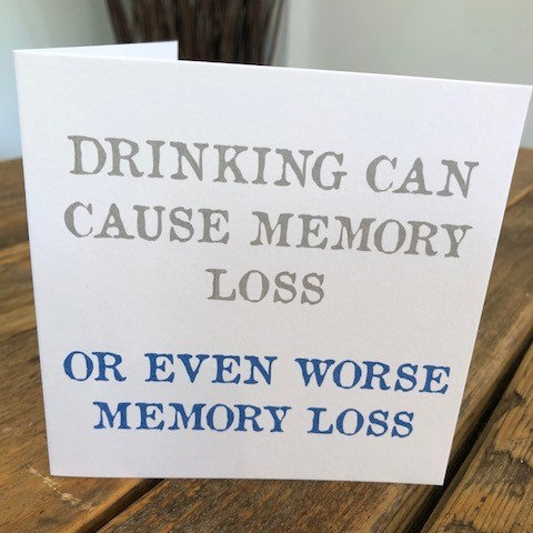 drinking can cause memory loss greeting card