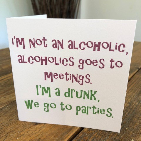 i'm not an alcoholic greeting card