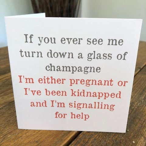 if you ever see me turn down a glass greeting card