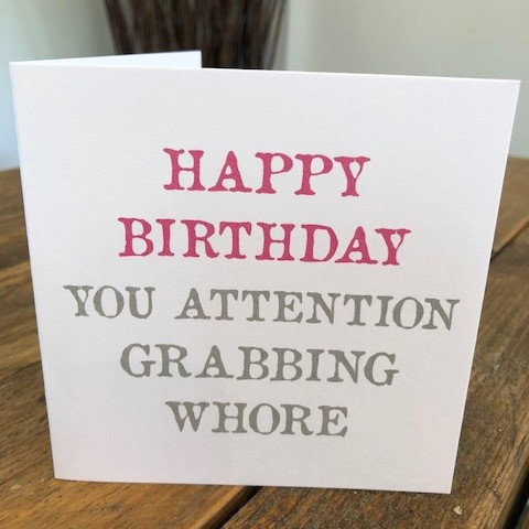 happy birthday you attention grabbing whore greeting card