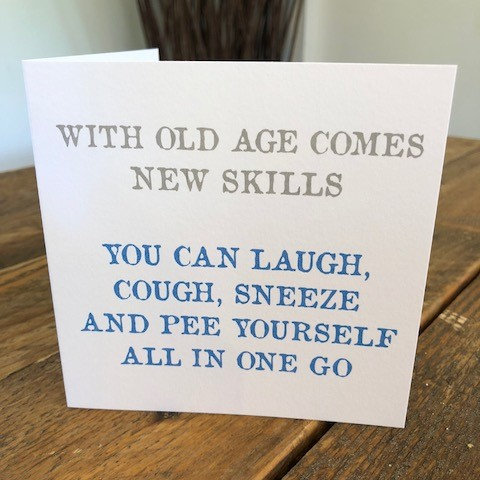 with old age comes new skills greeting card