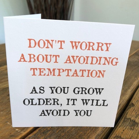 don't worry about avoiding temptation greeting card
