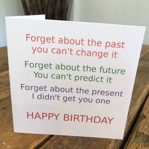 forget about the present greeting card