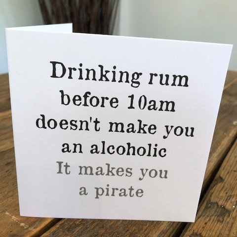 drinking rum before 10am greeting card