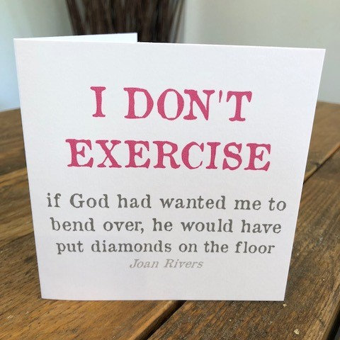 i don't exercise diamonds on floor greeting card
