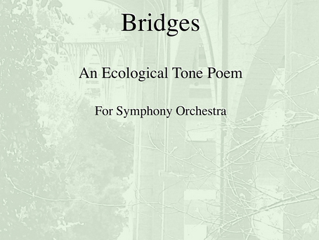 """""""Bridges"""" orchestral score available for purchase worldwide on Amazon and Lulu.com."""
