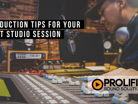Production Tips for Your Next Studio Session
