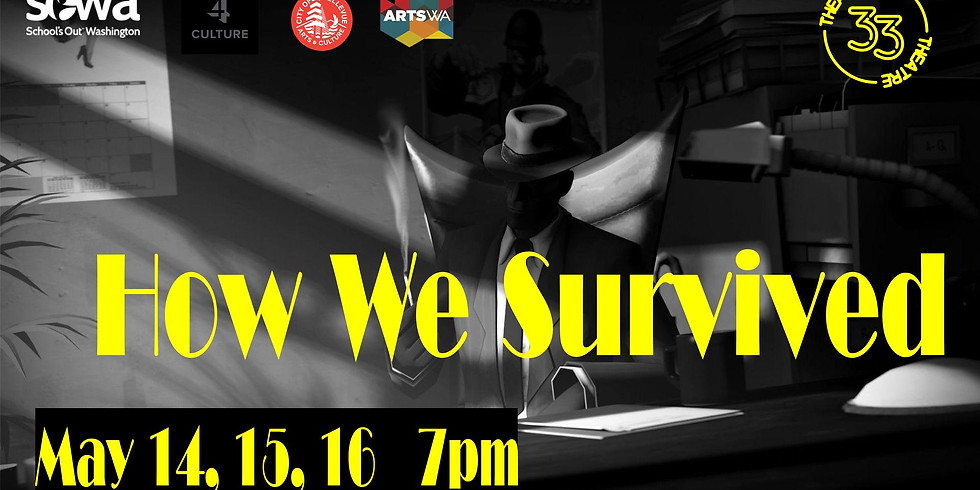 How We Survived, May 16, 7pm