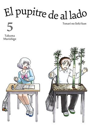 El pupitre de al lado, vol. 5 de Takuma Morishige