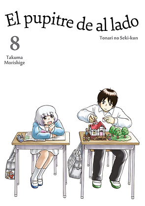 El pupitre de al lado, vol. 8 de Takuma Morishige