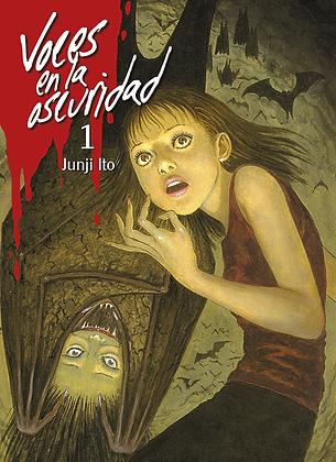 Voces en la oscuridad, vol. 1 de Junji Ito