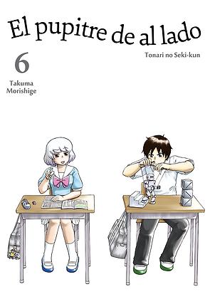El pupitre de al lado, vol. 6 de Takuma Morishige