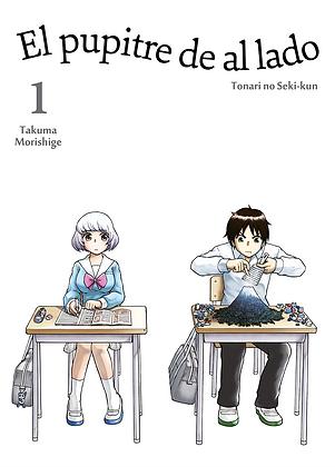 El pupitre de al lado, vol. 1 de Takuma Morishige
