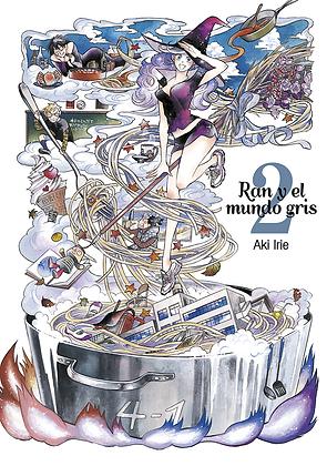 Ran y el mundo gris, vol. 2 de Aki Irie
