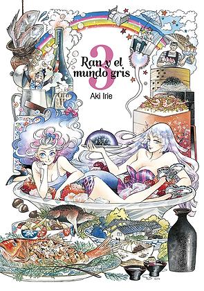 Ran y el mundo gris, vol. 3 de Aki Irie