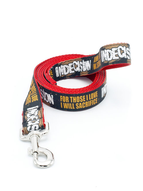 "Indecision ""For Those I Love"" 1"" Width Leash"
