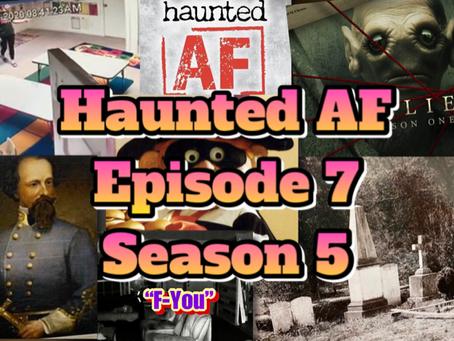 Haunted AF: Episode 7-Season 5 (The Hamburglar Ghost)