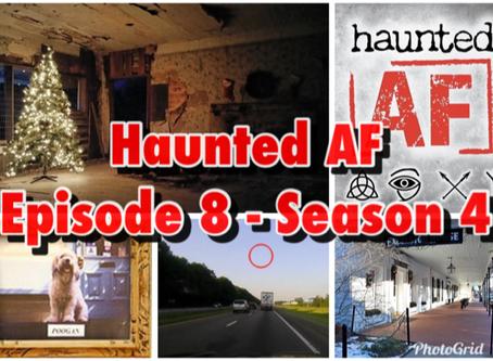 Haunted AF: Episode 8-Season 4