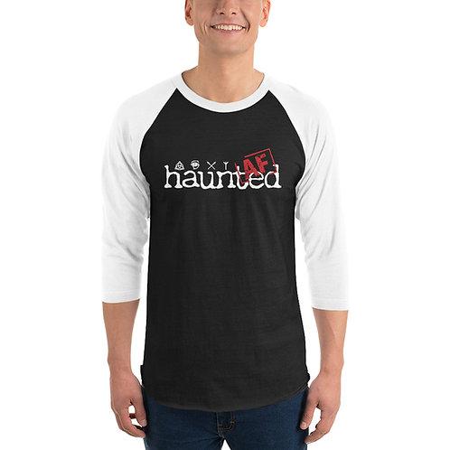Haunted AF 3/4 sleeve raglan shirt