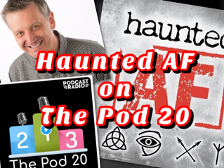 Haunted AF on the The Pod 20