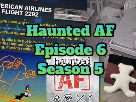 Haunted AF: Episode 6-Season 5 (The Grandpa Ghost & His Bloody Overalls)