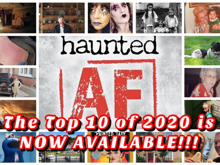 The Haunted AF TOP 10 of 2020