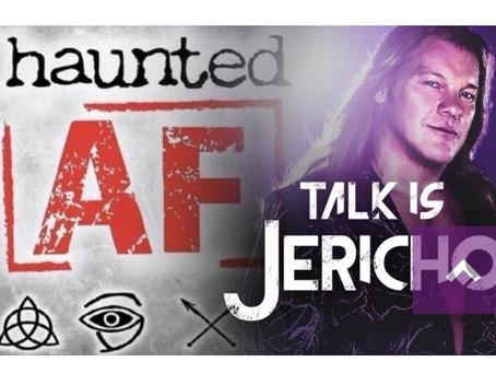 Chris Jericho is Haunted AF!!!