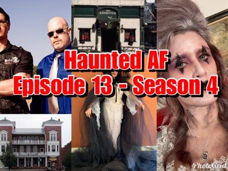 Haunted AF: Episode 13-Season 4