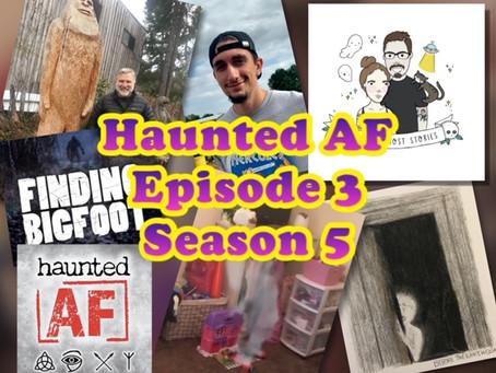 Episode 3-Season 5: Haunted AF Name-Drops