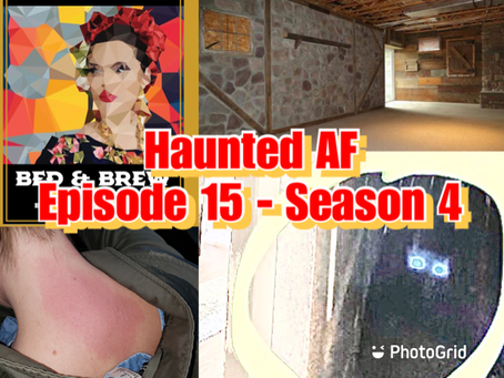 Haunted AF: Episode 15-Season 4