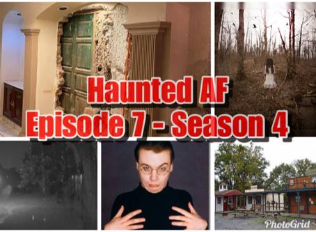 Haunted AF Episode 7-Season 4