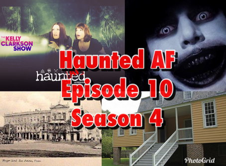 Haunted AF: Episode 10-Season 4