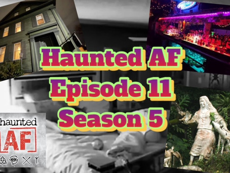HAF Episode 11-Season 5: Haunted by the Crazy, Kidnapping, Pill-Popping Granny Ghost!