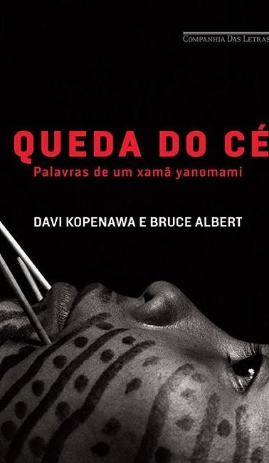 A queda do céu (Davi Yanomami e Bruce Albert)