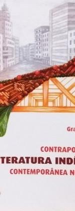 Contrapontos da literatura indígena contemporânea indígena (Graça Graúna)