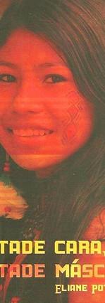 Metade cara, metade máscara (Eliane Potiguara)