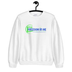 Freedom In Me Sweatshirt