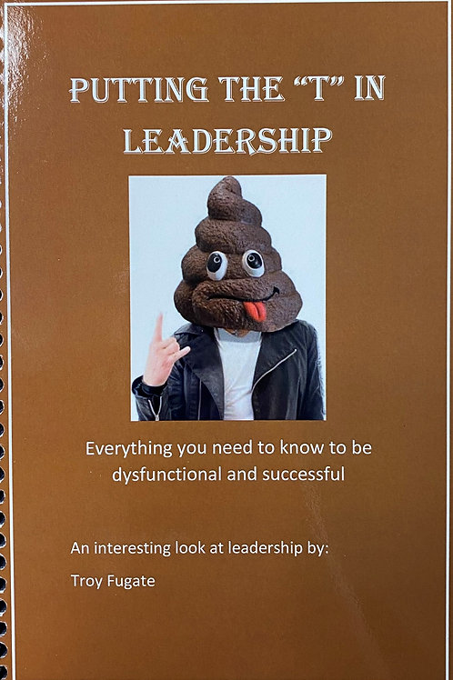 """Putting the """"T"""" in Leadership"""