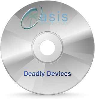 Deadly Devices