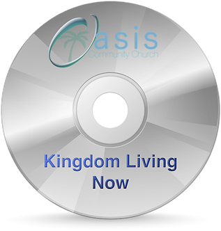kingdom Living Now