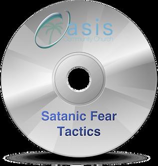Satanic Fear Tactics