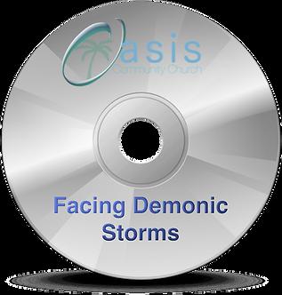 Facing Demonic Storms