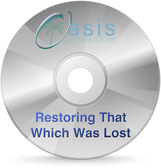 Restoring That Which Was Lost