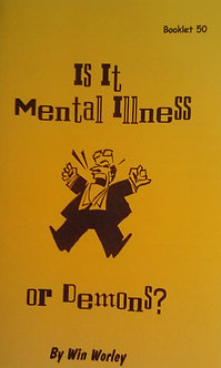 Is It Mental Illness or Demons?