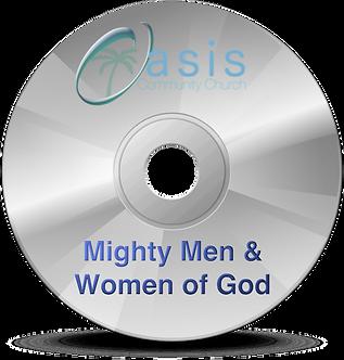 Mighty Men & Women of God