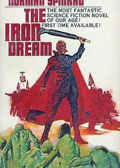 Ryan's Reviews: The Iron Dream, by Norman Spinrad