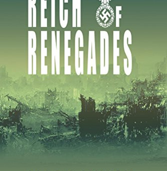 Review: Reich of Renegades by Mark Lynch