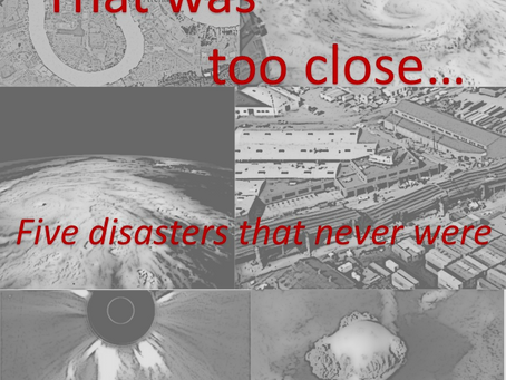 That was too close... Five natural disasters that may yet happen.