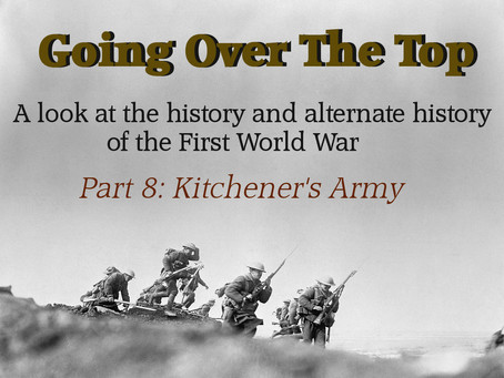 Going Over The Top: Kitchener's Army