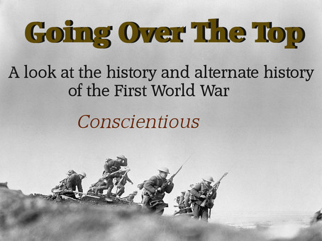 Going Over The Top: Conscientious